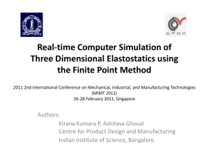 Real-time Computer Simulation of Three Dimensional Elastostatics using the Finite Point Method