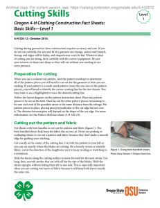 Cutting Skills Oregon 4-H Clothing Construction Fact Sheets: Basic Skills—Level 1 Level