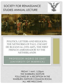 SOCIETY FOR RENAISSANCE STUDIES ANNUAL LECTURE