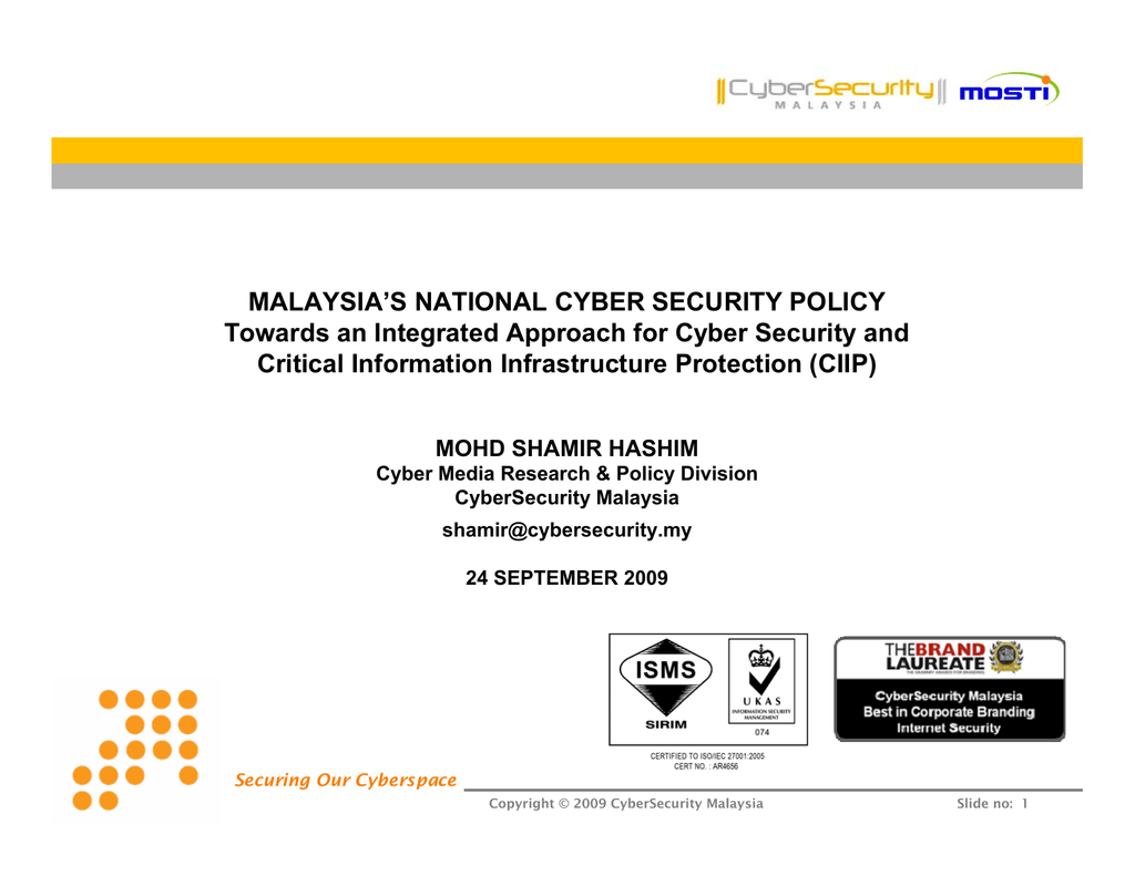 MALAYSIA'S NATIONAL CYBER SECURITY POLICY Critical