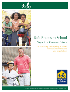 Safe Routes to School California Steps to a Greener Future