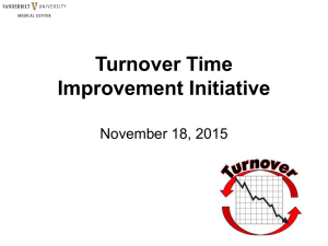 Turnover Time Improvement Initiative November 18, 2015