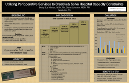 Utilizing Perioperative Services to Creatively Solve Hospital Capacity Constraints Nashville, TN BACKGROUND