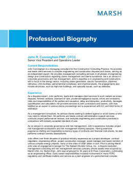 Professional Biography John R. Cunningham PMP, CFCC Current Responsibilities