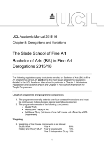 The Slade School of Fine Art Derogations 2015/16
