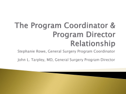Stephanie Rowe, General Surgery Program Coordinator