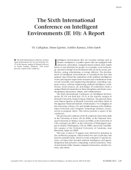 I The Sixth International Conference on Intelligent Environments (IE 10): A Report