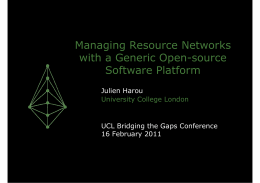 Managing Resource Networks with a Generic Open-source Software Platform Julien Harou
