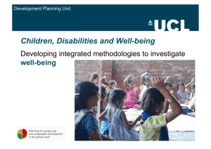 Children, Disabilities and Well-being Developing integrated methodologies to investigate  well-being