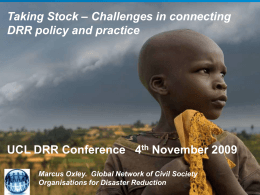 – Challenges in connecting Taking Stock DRR policy and practice