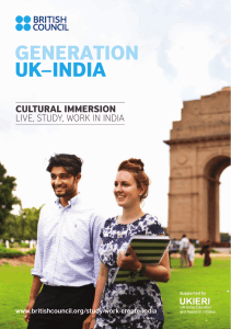 CULTURAL IMMERSION LIVE, STUDY, WORK IN INDIA www.britishcouncil.org/study-work-create-india Supported by