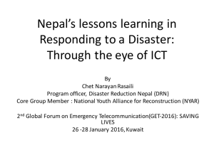 Nepal's	lessons	learning	in Responding	to	a	Disaster: Through	the	eye	of	ICT