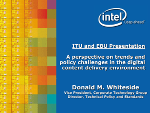 ITU and EBU Presentation A perspective on trends and content delivery environment