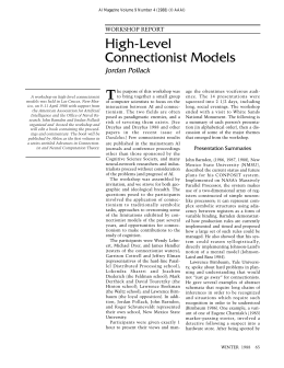 High-Level Connectionist Models Jordan Pollack WORKSHOP REPORT