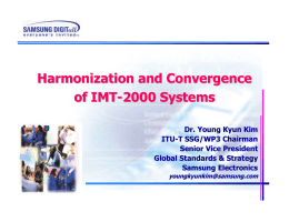 Harmonization and Convergence of IMT - 2000 Systems