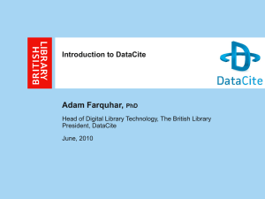 Adam Farquhar, Introduction to DataCite President, DataCite