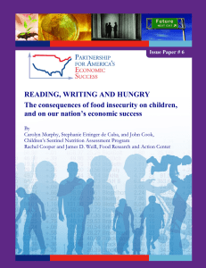 READING, WRITING AND HUNGRY The consequences of food insecurity on children,