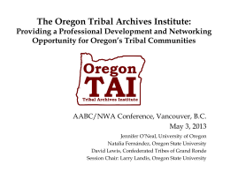 The Oregon Tribal Archives Institute: Providing a Professional Development and Networking