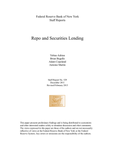 Staff Repo and Securities Lending Federal Reserve Bank of New York Staff Reports