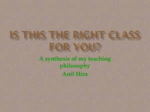 A synthesis of my teaching philosophy Anil Hira