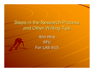 Steps in the Research Process and Other Writing Tips Anil Hira