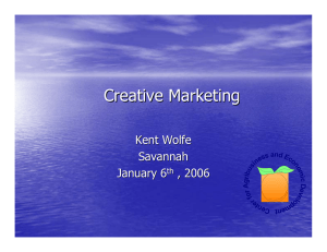 Creative Marketing Kent Wolfe Savannah January 6