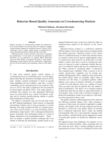 Behavior-Based Quality Assurance in Crowdsourcing Markets Michael Feldman, Abraham Bernstein