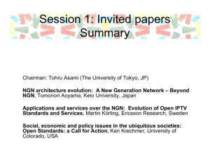 Session 1: Invited papers Summary