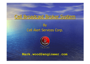 Cell Broadcast Broker System By Cell Alert Services Corp.