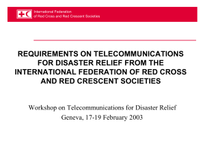 REQUIREMENTS ON TELECOMMUNICATIONS FOR DISASTER RELIEF FROM THE AND RED CRESCENT SOCIETIES