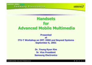 Handsets for Advanced Mobile Multimedia