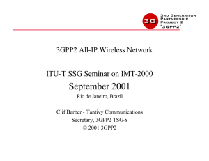 September 2001 ITU-T SSG Seminar on IMT-2000 3GPP2 All-IP Wireless Network