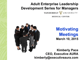 Motivating Meetings Adult Enterprise Leadership Development Series for Managers