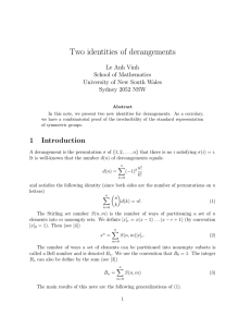 Two identities of derangements Le Anh Vinh School of Mathematics