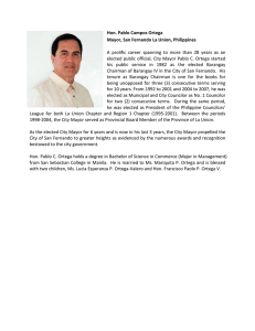 Hon. Pablo Campos Ortega  Mayor, San Fernando La Union, Philippines  A  prolific  career  spanning  to  more  than  28  years  as ... elected public official, City Mayor Pablo C. Ortega started