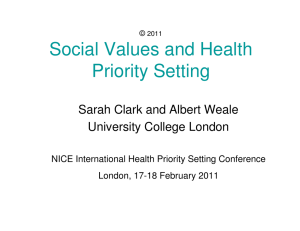 Social Values and Health Priority Setting Sarah Clark and Albert Weale