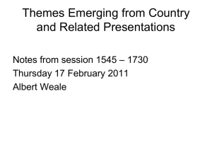 Themes Emerging from Country and Related Presentations – 1730 Notes from session 1545