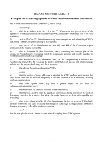 RESOLUTION 804 (REV.WRC-12) Principles for establishing agendas for world radiocommunication conferences