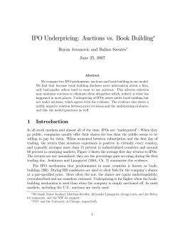 IPO Underpricing: Auctions vs. Book Building ∗ Boyan Jovanovic and Balàzs Szentes
