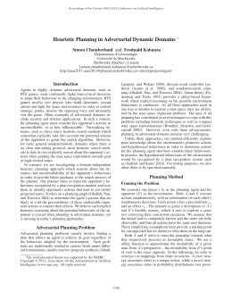 Heuristic Planning in Adversarial Dynamic Domains Simon Chamberland and Froduald Kabanza