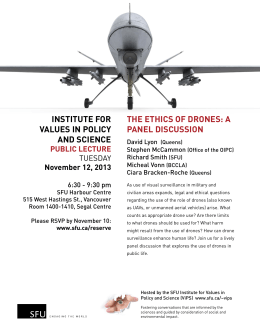 INSTITUTE FOR VALUES IN POLICY AND SCIENCE THE ETHICS OF DRONES: A