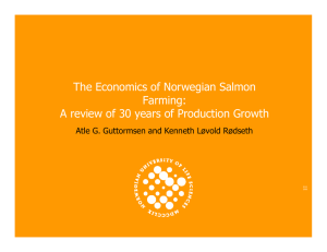 The Economics of Norwegian Salmon Farming: