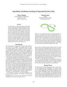 Algorithmic and Human Teaching of Sequential Decision Tasks Maya Cakmak Manuel Lopes