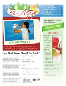 FAMILY FUN DRINK WATER Keeping Children Healthy at Home