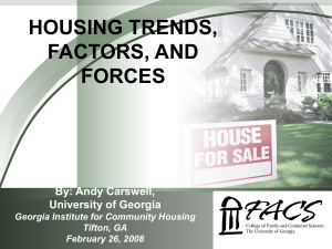 HOUSING TRENDS, FACTORS, AND FORCES