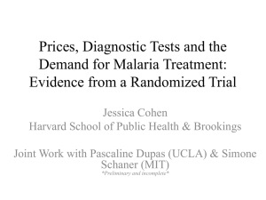 Prices, Diagnostic Tests and the Demand for Malaria Treatment: