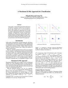 A Maximum K-Min Approach for Classification Mingzhi Dong and Liang Yin