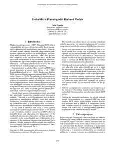 Probabilistic Planning with Reduced Models Luis Pineda 1 Introduction