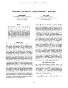 Online Multi-Task Learning via Sparse Dictionary Optimization Paul Ruvolo Eric Eaton