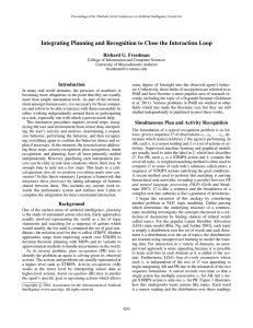 Integrating Planning and Recognition to Close the Interaction Loop Introduction